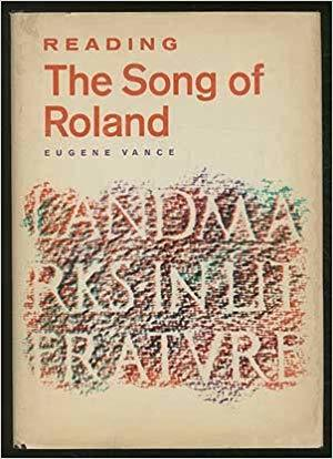 """Reading the """"Song of Roland"""" (Landmarks in literature)"""