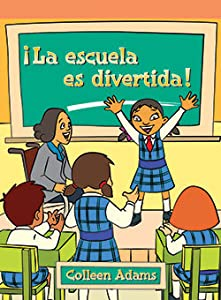 ¡La Escuela es Divertida!