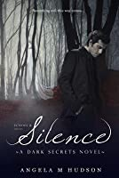 Silence: Part Two of Echoes & Silence