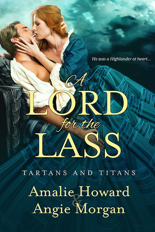 A Lord for the Lass (Tartans and Titans, #2)