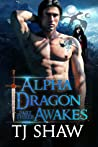 Alpha Dragon Awakes, part three (Outside the Veil, #3)