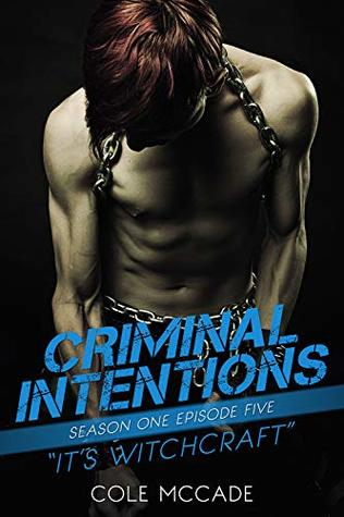 Book cover for Criminal Intentions: It's Witchcraft