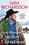 Rocky Mountain Cowboy Christmas (Rocky Mountain Riders, #4.5)