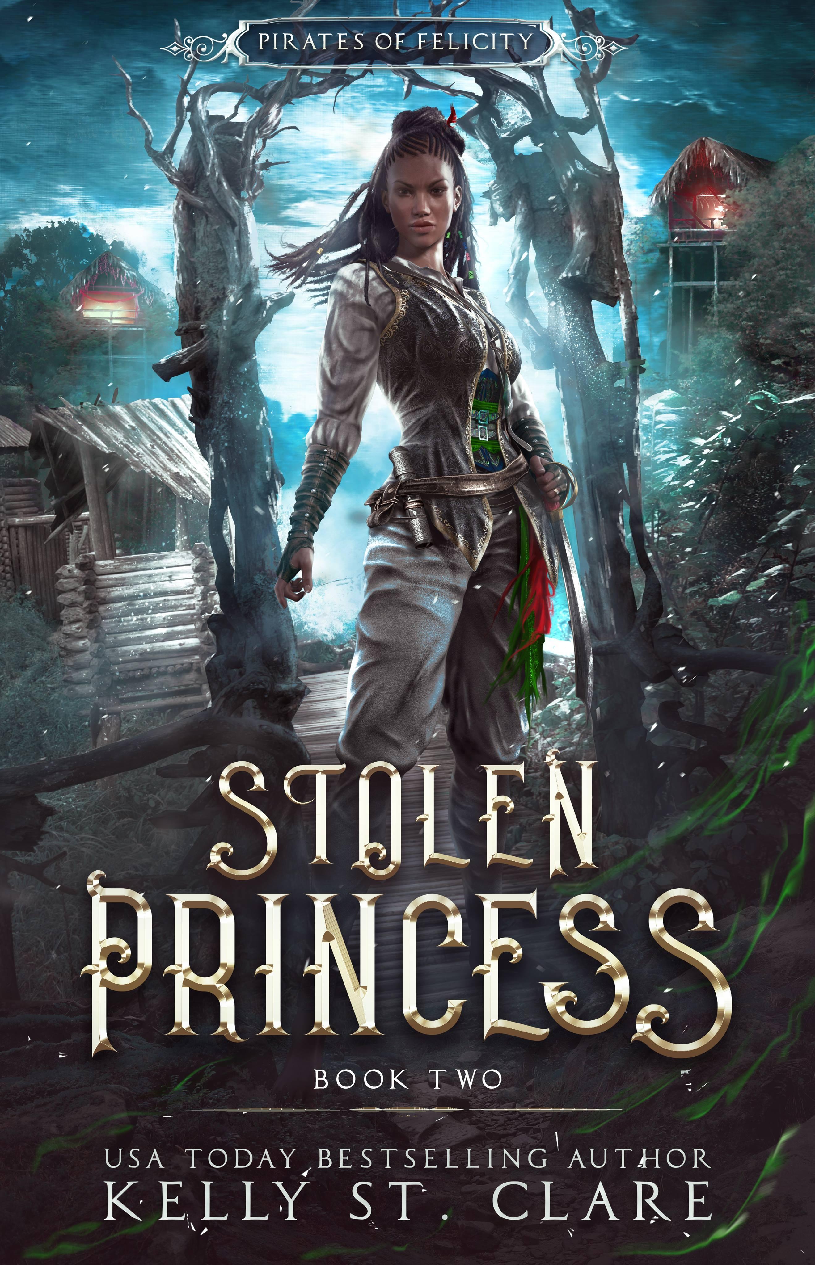 Kelly St. Clare - Pirates of Felicity 2 - Ebba-Viva Fairisles Stolen Princess