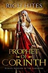 Prophet of Corinth: Woman Warrior of the Nazarene: A Woman's Journey to Identity and Independence through Faith and Sacrifice (Gospel Series)