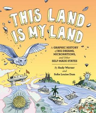 This Land is My Land by Andy Warner