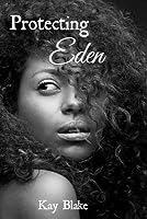 Protecting Eden