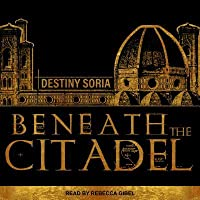Beneath the Citadel