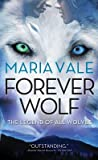 Forever Wolf (The Legend of All Wolves, #3)