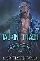 Talkin' Trash (The Bear Bottom Guardians MC)