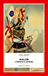 Kaijin. L'ombra di cenere by Linda Lercari