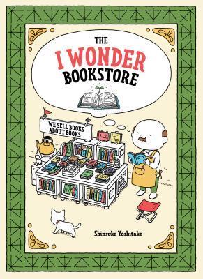The I Wonder Bookstore by Shinsuke Yoshitake