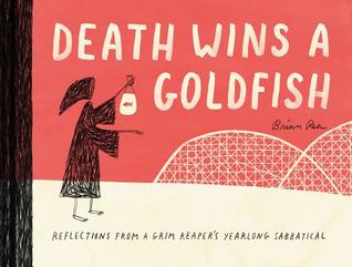 Death Wins a Goldfish by Brian Rea