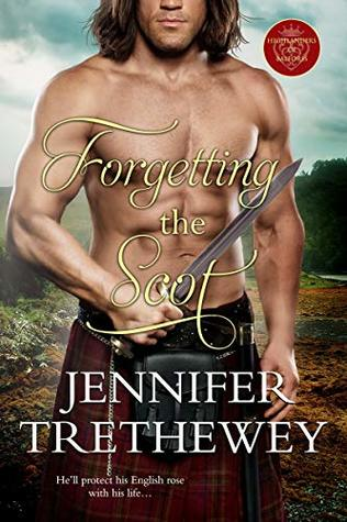 Forgetting the Scot (The Highlanders of Balforss Book 3)