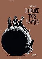 L'heure des lames (hors collection)