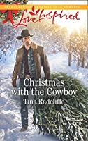 Christmas With The Cowboy  (Big Heart Ranch, #3)