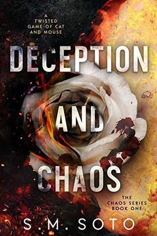 Deception and Chaos by S.M. Soto