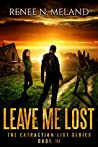 Leave Me Lost (The Extraction List, #3)