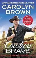 Cowboy Brave (Longhorn Canyon #3)