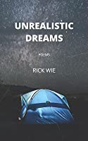 Unrealistic Dreams: Poems