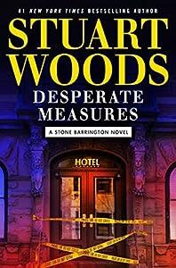 Desperate Measures (Stone Barrington #47)