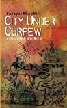 City Under Curfew : and other stories.