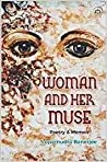 Woman and Her Muse: Poetry & Memoir