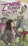 Zombie Punks Fuck Off