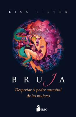 Bruja by Lisa Lister
