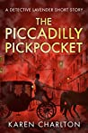 The Piccadilly Pickpocket (Detective Lavender Mysteries)