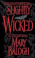 Slightly Wicked (Bedwyn Saga, #2)