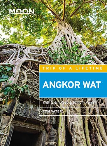 Moon Angkor Wat With Siem Reap amp amp Phnom Penh Travel Guide  3rd Edition