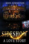 Sideshow: A Love ...