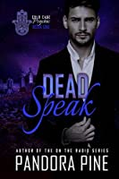 Dead Speak (Cold Case Psychic, #1)