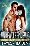 Werewolf Epidemic (The Werewolf M.D., #2)