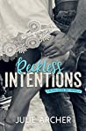 Reckless Intentions (Blood Stone Riot #2.5)