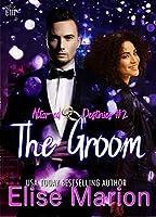The Groom: A Contemporary Romantic Suspense (Altar-ed Destinies Book 2)