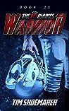 Warrior (The Eli Diaries Book 11)