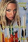 Naked Crow 7 - Sacred Arrows
