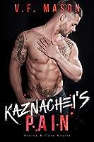 Kaznachei's Pain (Bratva & Cosa Nostra #5)