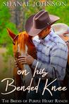 On His Bended Knee (The Brides of Purple Heart Ranch, #1)