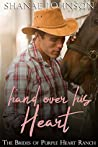 Hand Over His Heart (The Brides of Purple Heart Ranch #2)