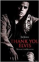 Thank You Elvis