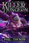 Killer Dungeon (Euphoria Online #3)