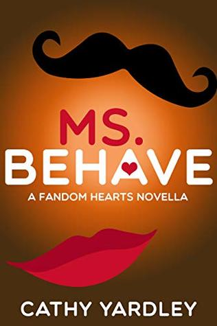 Ms. Behave (Fandom Hearts #4.5)