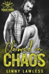 Claimed in Chaos (CKMC, #4)