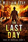 The Last Day (Edge of Survival, #1)
