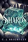 Shards by C.J. Brightley
