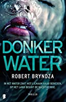 Donker water (Detective Erika Foster, #3)