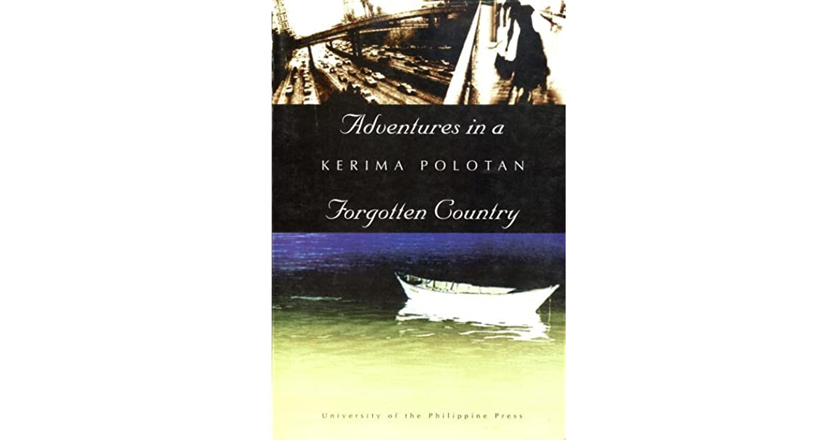 Adventures in a Forgotten Country by Kerima Polotan